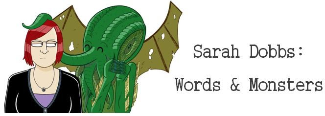Sarah Dobbs's Words & Monsters